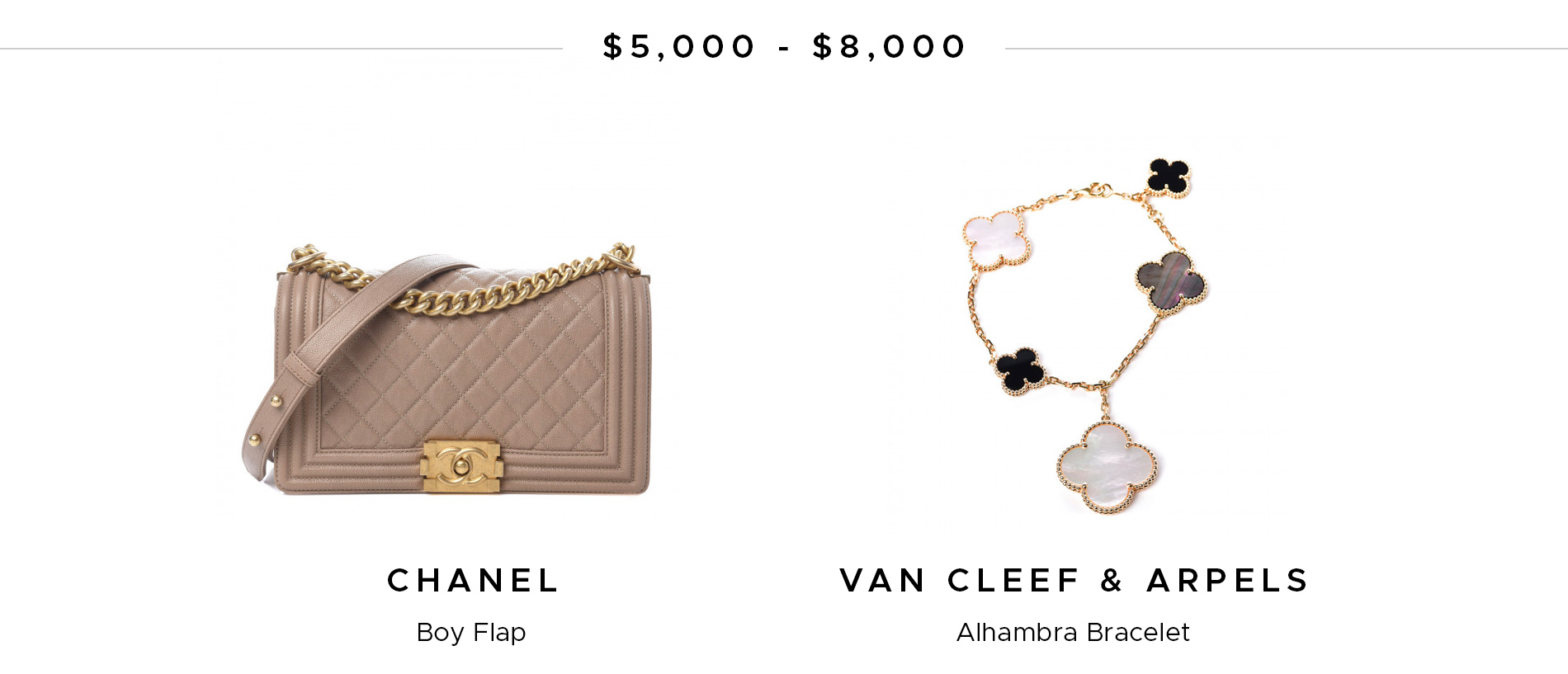 $5,000 - $8,000 Chanel Boy Flap and Van Cleef & Arpels