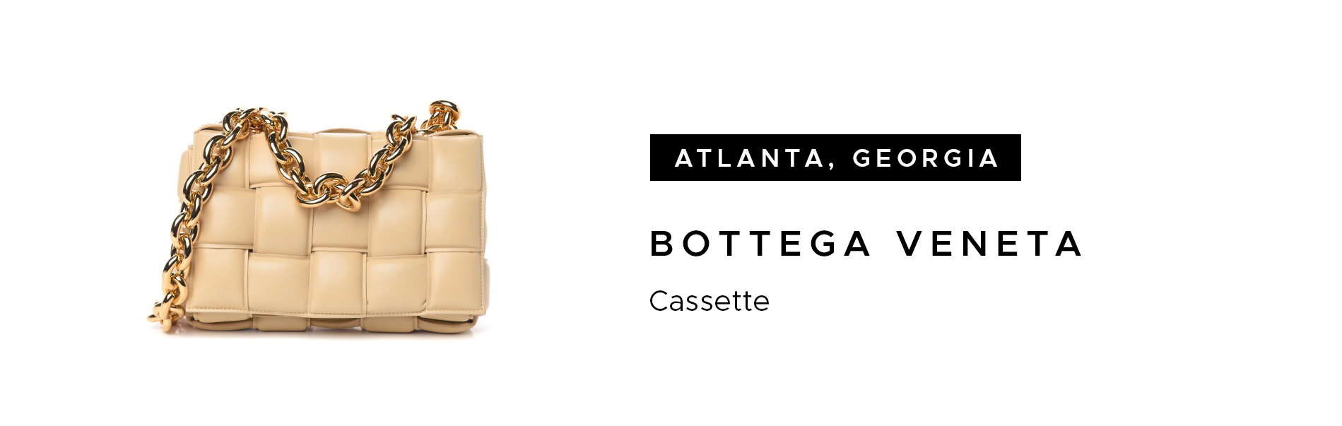 Atlanta, Georgia Bottega Veneta